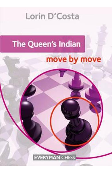 Queen's Indian: Move by Move