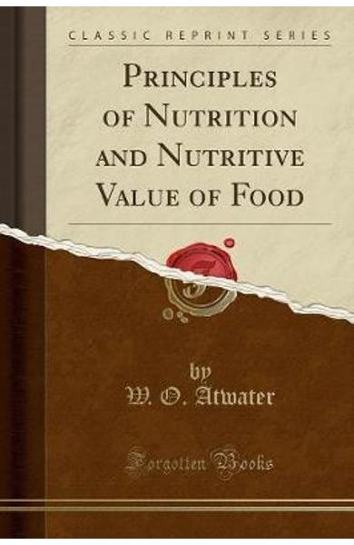 Principles of Nutrition and Nutritive Value of Food (Classic