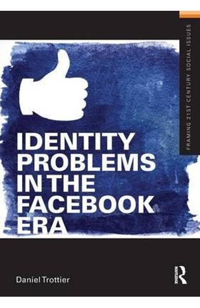 Identity Problems in the Facebook Era