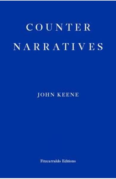 Counternarratives - John Keene