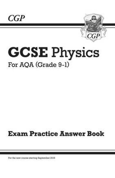 New GCSE Physics: AQA Answers (for Exam Practice Workbook)