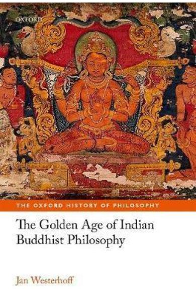 Golden Age of Indian Buddhist Philosophy