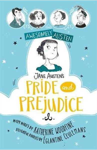Awesomely Austen - Illustrated and Retold: Jane Austen's Pri -
