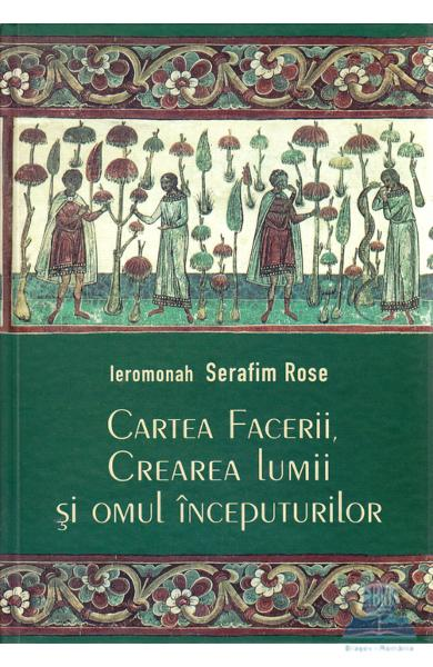 Serafim rose cartea facerii