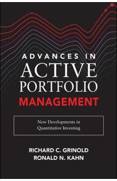 Advances in Active Portfolio Management: New Developments in - Richard Grinold