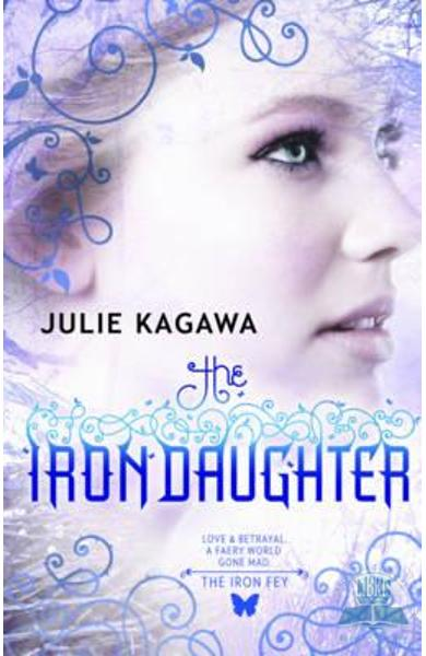 Iron Daughter (the Iron Fey, Book 2)