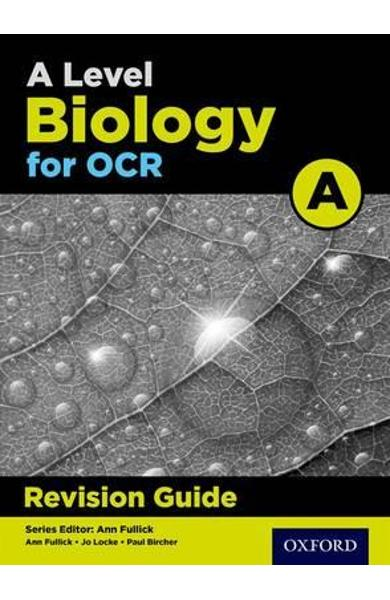 OCR A Level Biology A Revision Guide