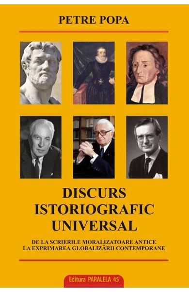 Discurs istoriografic universal - Petre Popa