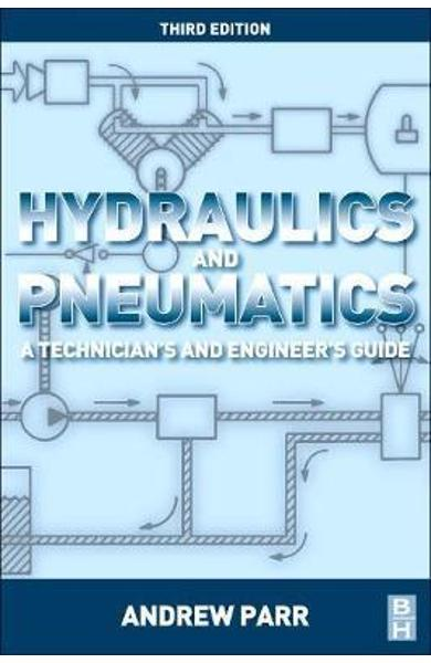 Hydraulics and Pneumatics - Andrew Parr