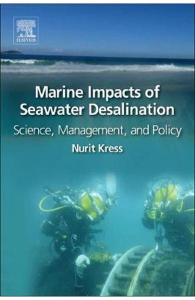 Marine Impacts of Seawater Desalination