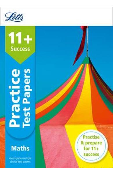 Letts 11+ Success - 11+ Maths Practice Test Papers - Multipl