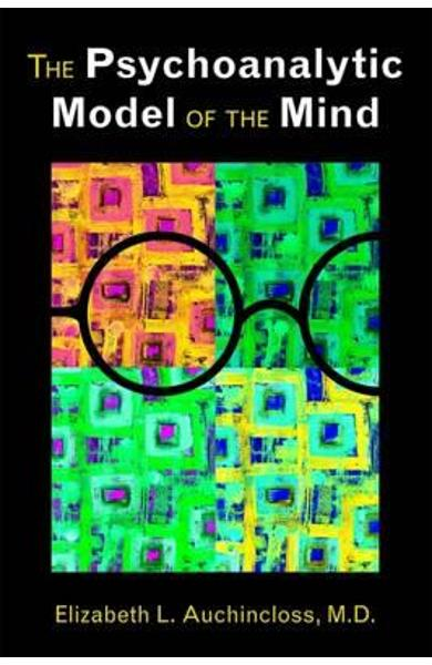 Psychoanalytic Model of the Mind