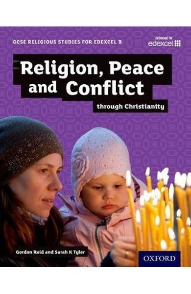 GCSE Religious Studies for Edexcel B: Religion, Peace and Co