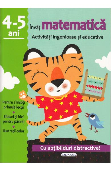 Activitati ingenioase si educative: Invat matematica 4-5 ani