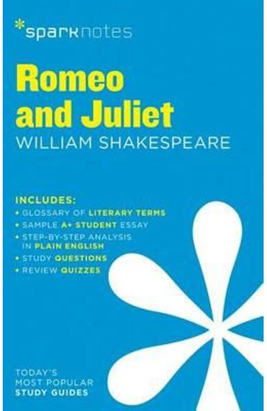 Romeo and Juliet SparkNotes Literature Guide - SparkNotes Editors