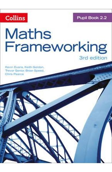 Maths Frameworking - Pupil Book 2.2 - Kevin Evans, Keith Gordon