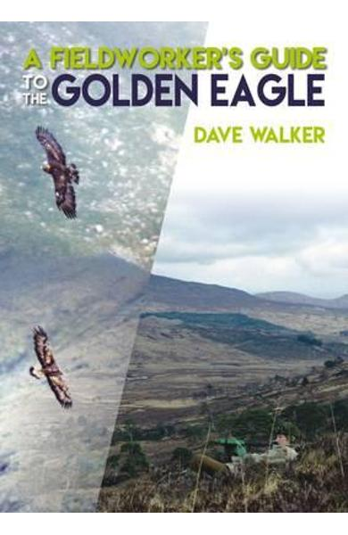 Fieldworker's Guide to the Golden Eagle