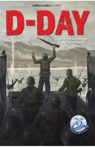 D-Day and the Campaign Across France