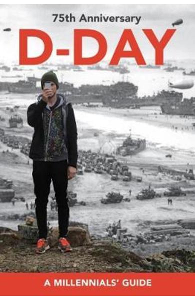 D-Day, 75th Anniversary