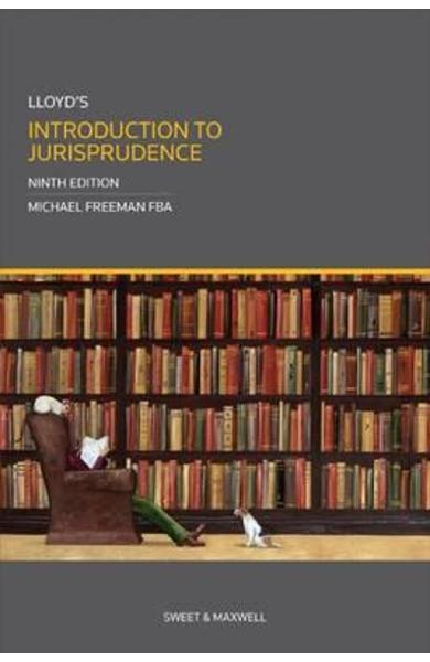 Lloyd's Introduction to Jurisprudence - Michael Freeman