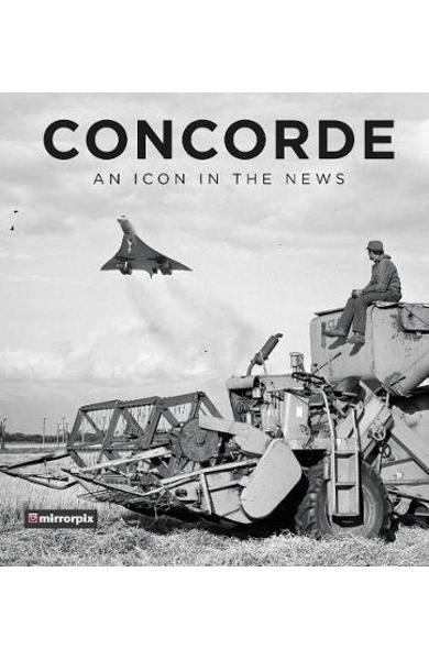 Concorde: An Icon in the News