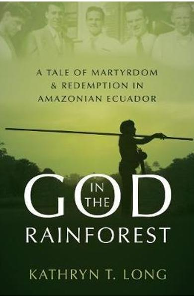 God in the Rainforest