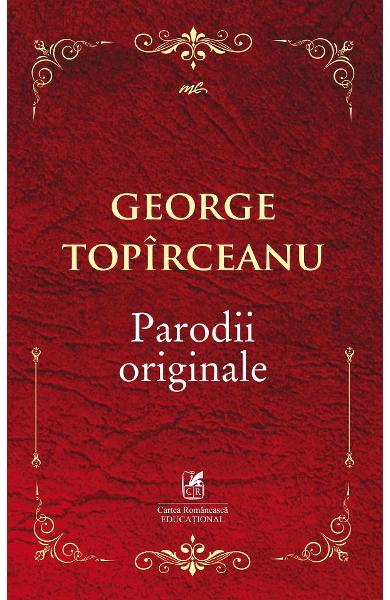Parodii originale - George Topirceanu