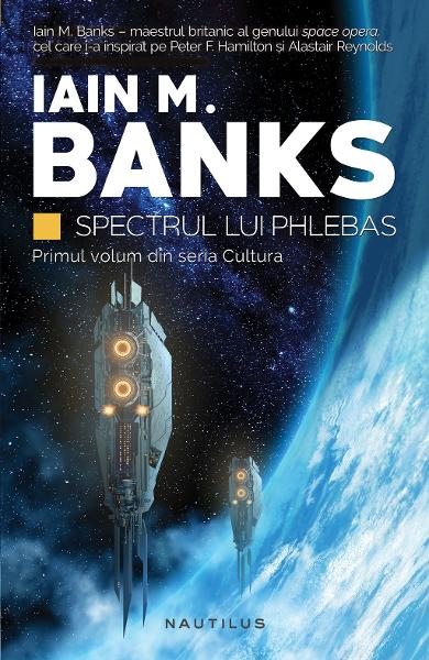 Spectrul lui Phlebas - Iain M. Banks