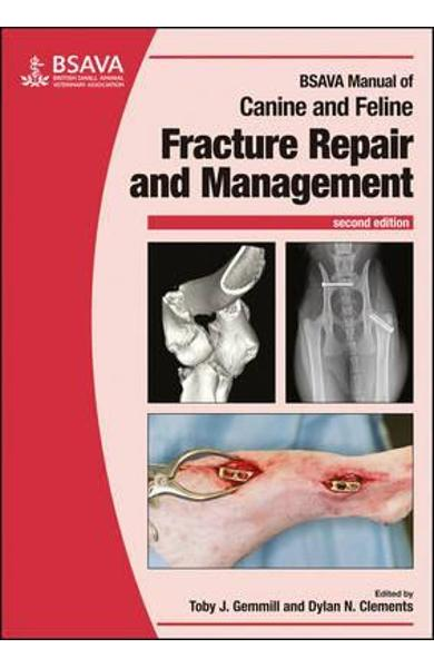 BSAVA Manual of Canine and Feline Fracture Repair and Manage