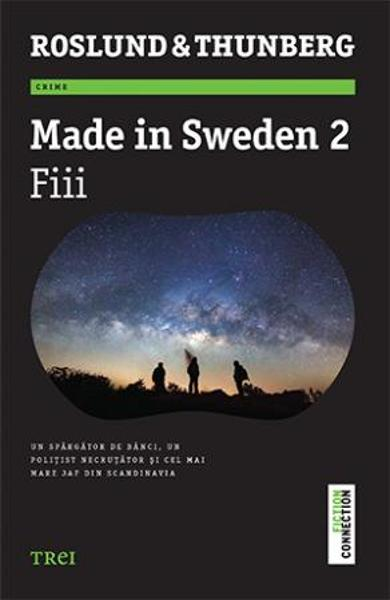 Made in Sweden 2: Fiii - Roslund si Thunberg