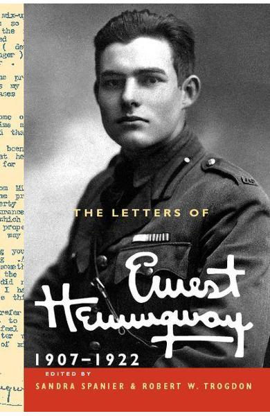The Cambridge Edition of the Letters of Ernest Hemingway The