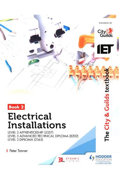 The City & Guilds Textbook:Book 2 Electrical Installations f