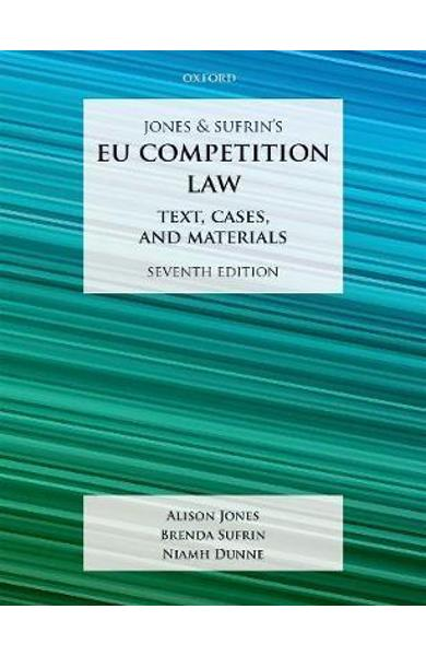 Jones & Sufrin's EU Competition Law - Alison Jones