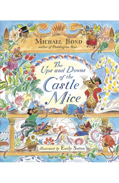 Ups and Downs of the Castle Mice - Michael Bond