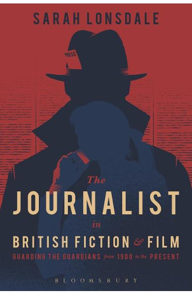 Journalist in British Fiction and Film
