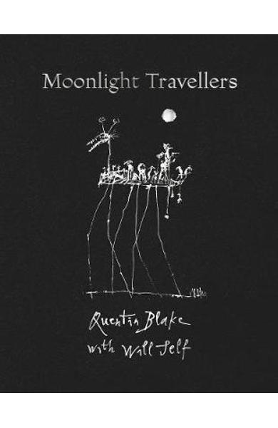 Moonlight Travellers - Quentin Blake