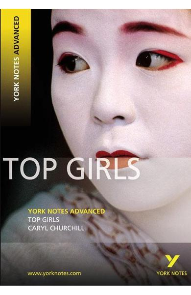 Top Girls: York Notes Advanced