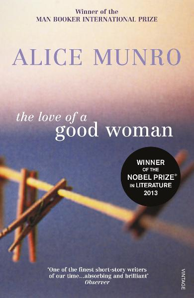 Love of a Good Woman - Alice Munro