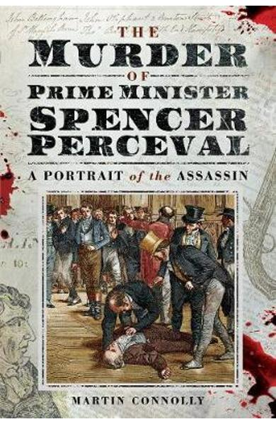Murder of Prime Minister Spencer Perceval