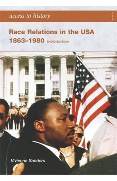 Access to History: Race Relations in the USA 1863-1980: Thir