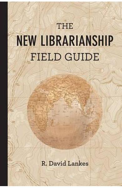 New Librarianship Field Guide
