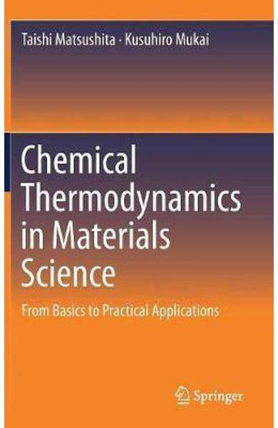 Chemical Thermodynamics in Materials Science