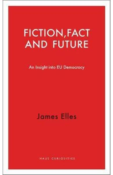 Fiction, Fact and Future - James