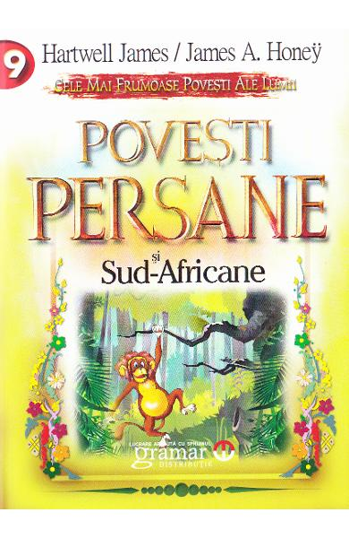 Povesti Persane si Sud-Africane - Hartwell James, James A. Honey
