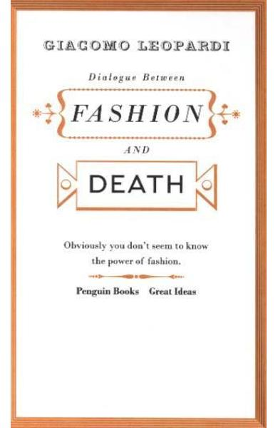 Dialogue between Fashion and Death - Giacomo Leopardi