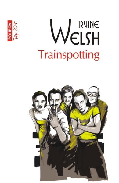 Trainspotting Irvine Welsh border=
