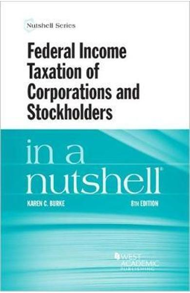 Federal Income Taxation of Corporations and Stockholders in