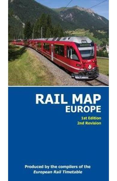 Rail Map of Europe 2017: 1st Edition, 2nd Revision