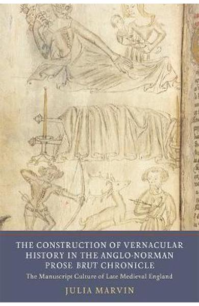 Construction of Vernacular History in the Anglo-Norman Prose