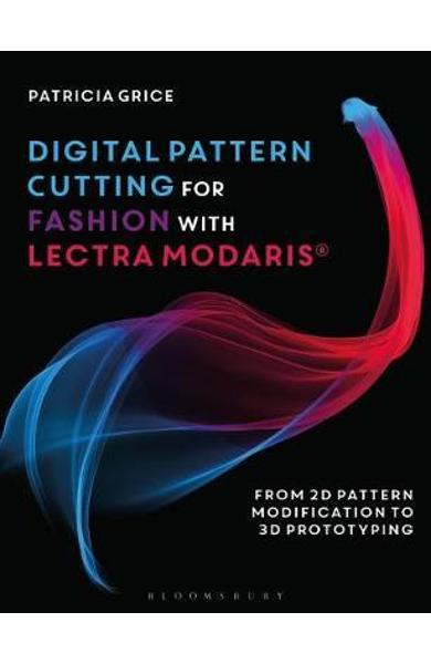 Digital Pattern Cutting For Fashion with Lectra Modaris (R)